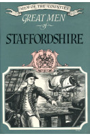 Great Men of Staffordshire (Men of the Counties series No.2)