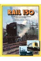 Rail 150: Stockton and Darlington Railway and What Followed