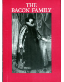 The Bacon Family : Its Links with Gorhambury, St Michael's and St Albans