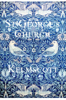 Church of St. George, Kelmscott: An Historical and Architectural Guide