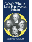 Who's Who in Late Hanoverian Britain, 1789-1837