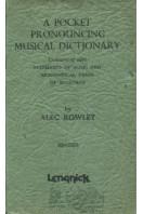 A Pocket Pronouncing Musical Dictionary