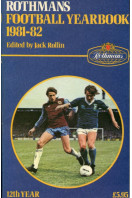 Rothmans Football Yearbook 1981-82, 12th Year