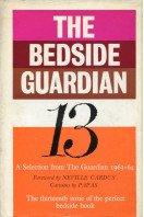 The Bedside Guardian 13 : A Selection from The Guardian 1963-64