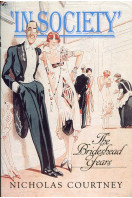 'In Society' : The Brideshead Years