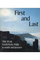 First and Last: Peak National Park in Words and Pictures