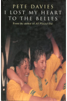 I Lost My Heart to the Belles: Story of the Doncaster Belles
