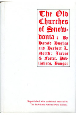 The Old Churches of Snowdonia (Limited Edition)