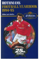 Rothmans Football Yearbook 1994-95, 25th Year