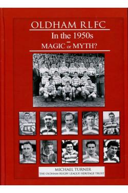 Oldham RLFC in the 1950s: Magic or Myth?