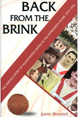 Back from the Brink: Manchester United Crisis, 1919-1932