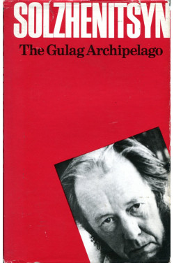 The Gulag Archipelago 1918-1956: An Experiment in Literary Investigation, Part 1-2