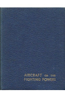 Aircraft of the Fighting Powers : Volume 1 - 1940 Aircraft