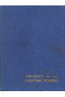 Aircraft of the Fighting Powers : Volume II (2)