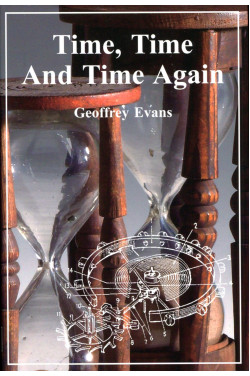 Time, Time and Time Again: Activities, Technology, and People (Signed By Author)