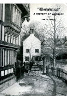 'Workedslegh' - A History of Worsley