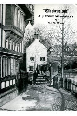 'Workedslegh' - A History of Worsley