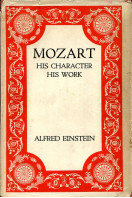 Mozart : His Character His Work