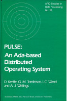 Pulse: An ADA-based Distributed Operating System (Apic Studies in Data Processing)