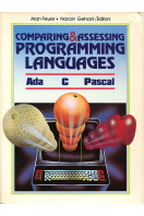 Comparing and Assessing Programming Languages: ADA, C.and PASCAL