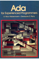 ADA for Experienced Programmers (Addison-Wesley series in computer science)