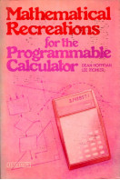 Mathematical Recreations for the Programmable Calculator