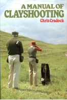 A Manual of Clay Shooting