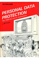 Personal Data Protection: The 1984 Act and Its Implications
