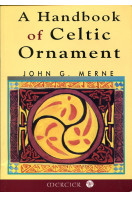A Handbook of Celtic Ornament