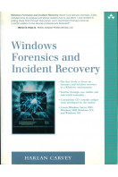 Windows Forensics and Incident Recovery (Includes unused CD)