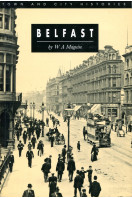 Belfast (Town and City Histories)