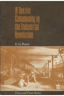 A Textile Community in the Industrial Revolution