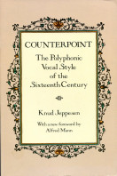 Counterpoint: Polyphonic Vocal Style of the Sixteenth Century: The Polyphonic Vocal Style of the Sixteenth Century (Dover Books on Music)
