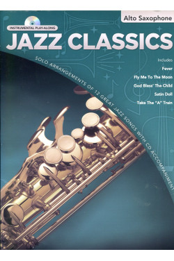 Alto Saxophone (Jazz Classics) (With Play-Along CD)