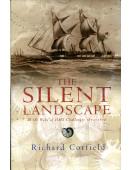 The Silent Landscape: In the Wake of HMS Challenger 1872-1876