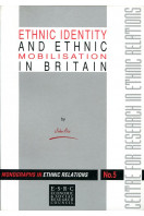 Ethnic identity and ethnic mobilisation in Britain