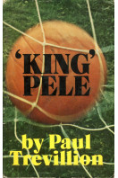 'King' Pele - An Appreciation