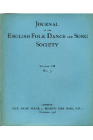 Journal of the English Folk Dance and Song Society Volume III No 3  : December 1938