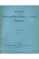 Journal of the English Folk Dance and Song Society Volume III No 1  : December 1936