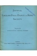 Journal of the English Folk Dance and Song Society Volume II : International Festival Number 1935