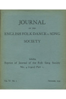 Journal of the English Folk Dance & Song Society : Vol VI No 1 - Dec 1949 containing Reprint of 1902 Edition Part I