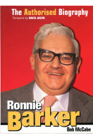 Ronnie Barker: The Authorised Biography