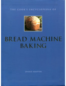 The Cook's Encyclopedia of Bread Machine Baking