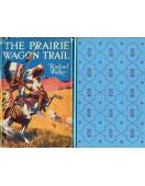 The Prairie Wagon Trail