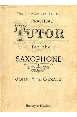 Practical Tutor for the Saxophone