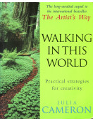 Walking In This World. Practical Strategies For Creativity