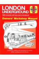 London Underground Manual: (Haynes Manuals)