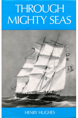 Through Mighty Seas: Romance of a Little Windjammer