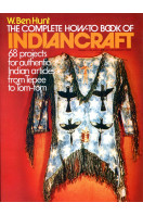 The Complete How-to Book of Indian Craft