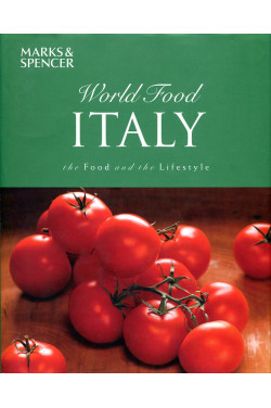 World Food Italy - the Food and the Lifestyle